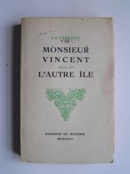 Jean de La Varende - Monsieur Vincent.