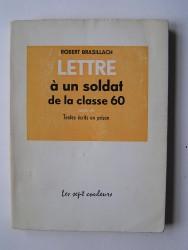 Robert Brasillach - Lettre à un soldat de la classe 60.