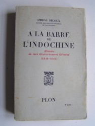 A la barre de l'Indochine.
