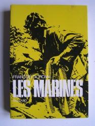 François d'Orcival - Les Marines. Scènes de la vie et des combats du Corps des Marines des Etats-Unis