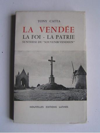 Tony Catta - La Vendée - La Foi - La Patrie