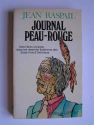 Jean Raspail - Journal Peau-Rouge