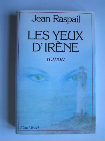 Jean Raspail - Les yeux d'Irène.
