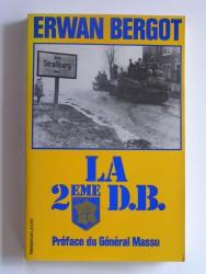 Erwan Bergot - La 2ème D.B.