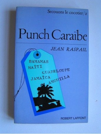 Jean Raspail - Punch Caraïbe.