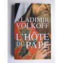 Vladimir Volkoff - L'hôte du Pape