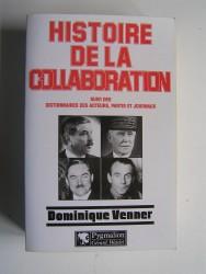 Dominique Venner - Histoire de la Collaboration