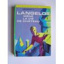 Lieutenant X (Vladimir Volkoff) - Langelot mène la vie de château