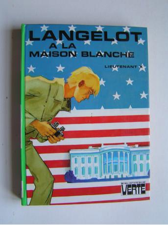 Lieutenant X (Vladimir Volkoff) - Langelot et la Maison-Blanche