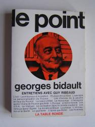Le point. Entretiens avec Guy Ribeaud