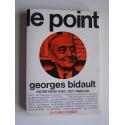 Georges Bidault - Le point. Entretiens avec Guy Ribeaud
