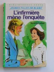 L'infirmière mène l'enquête
