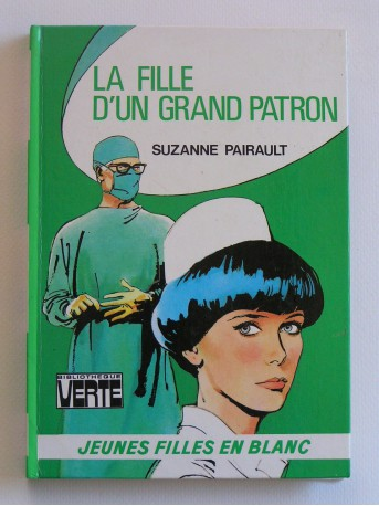 Suzanne Pairault - La fille d'un grand patron