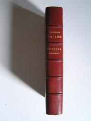François Coppée - Oeuvre complète. Poésies 1869 - 1874