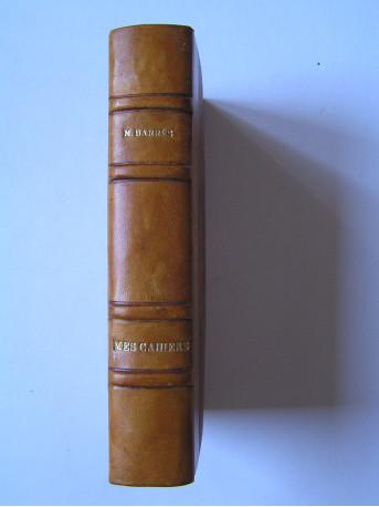 Maurice Barrès - Mes cahiers. Tomes 10. Janvier 1913 à juin 1914