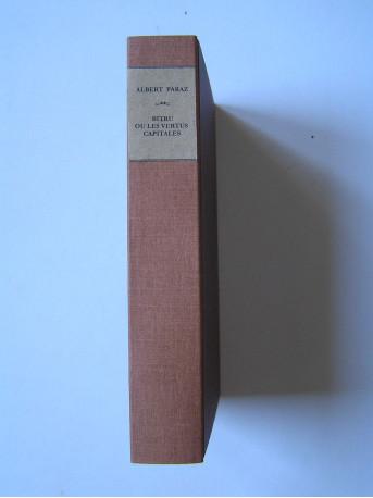 Albert Paraz - Bitru ou les vertus capitales