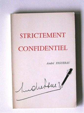 André Figueras - Strictement confidentiel