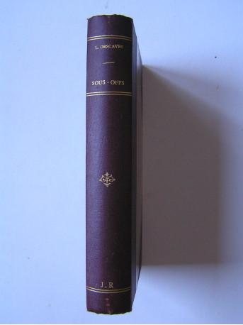 Lucien Descaves - Sous-Offs. Roman militaire