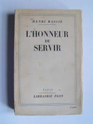 Henri Massis - L'honneur de servir