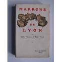Henri Béraud - Marrons de Lyon