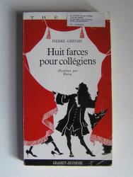 Huit farces pour colégiens