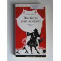 Pierre Gripari - Huit farces pour colégiens