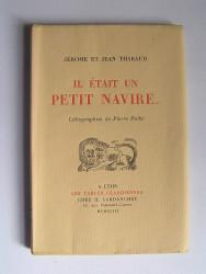 Jérôme et Jean Tharaud - Il était un petit navire