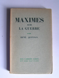 René Quinton - Maximes sur la guerre