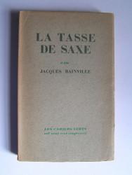 Jacques Bainville - La tasse de saxe