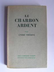 André Thérive - Le charbon ardent