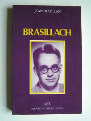 Jean Madiran - Brasillach