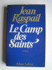Jean Raspail - Le camp des saints - Le camp des saints