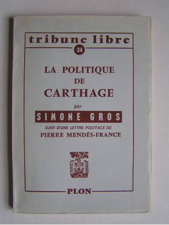 Simone Gros - La politique de Carthage.