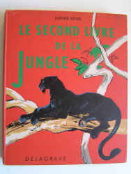 Rudyard Kipling - Le second livre de la jungle