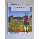 Renald Secher - Henri IV. Le roi soldat. 1553 - 1589/1610