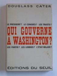 Qui gouverne à Washington?