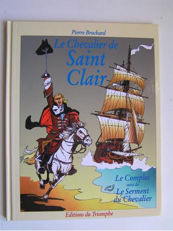 Pierre Brochard - Le chevalier de Saint-Clair. Le complot