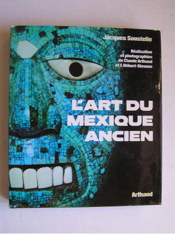 Jacques Soustelle - L'art du Mexique ancien.