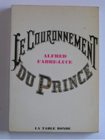 Alfred Fabre-Luce - le couronnement du Prince