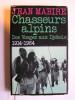 Jean Mabire - Chasseurs alpins. Des Vosges aux Djebels. 1914 - 1964 - Chasseurs alpins. Des Vosges aux Djebels. 1914 - 1964