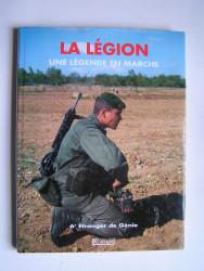 La légion, une légende en marche. 6e Étranger de Génie