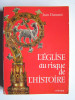 Jean Dumont - L'Eglise au risque de l'histoire - L'Eglise au risque de l'histoire