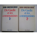 Henri-Christian Giraud - De Gaulle et les communistes. Tomes 1 & 2