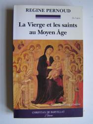 La Vierge et les saints au Moyen-Age