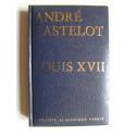 André Castelot - Louis XVII