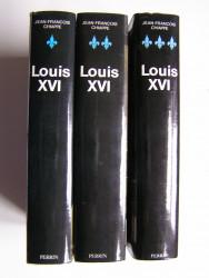 Jean-François Chiappe - Louis XVI. Complet des 3 tomes
