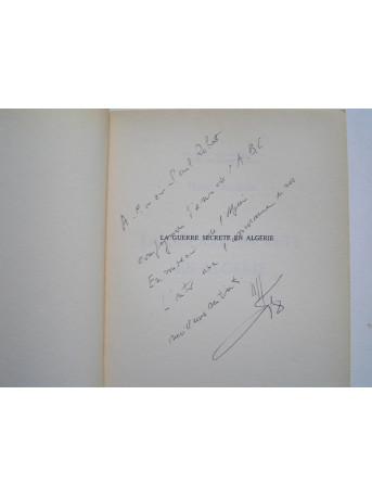 Général Henri Jacquin - La guerre secrète en Algérie