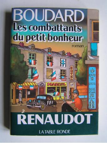 Alphonse Boudard - Les combattants du petit bonheur