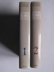 La France des années noires. Complet des 2 tomes.