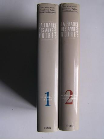 Jean-Pierre Azéma et François Bédarida - La France des années noires. Complet des 2 tomes.